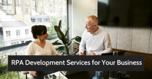 RPA Development Services for Your Business