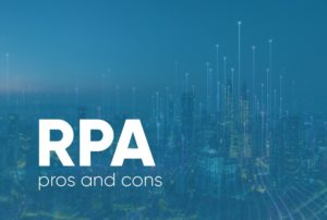 Pros & Cons of RPA
