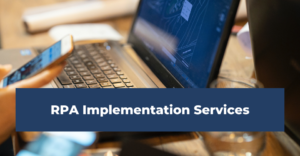 RPA Implementation Services