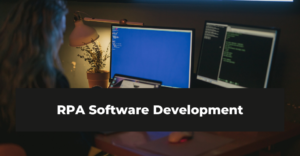 RPA Software Development