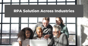 RPA Solution Across Industries